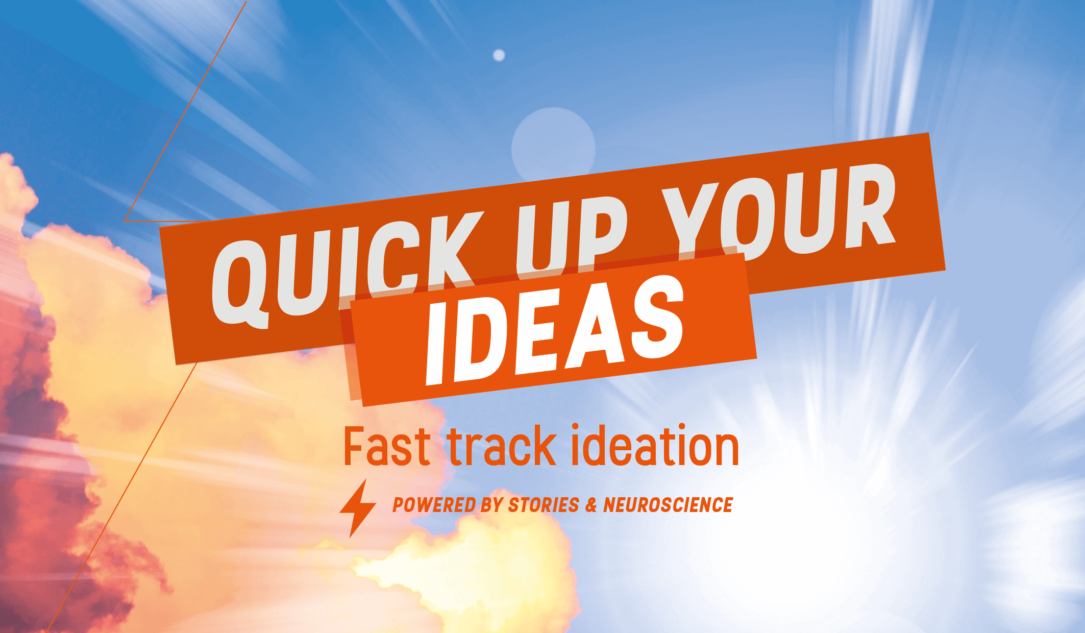 Quick Up Your Ideas - Fast Track Ideation